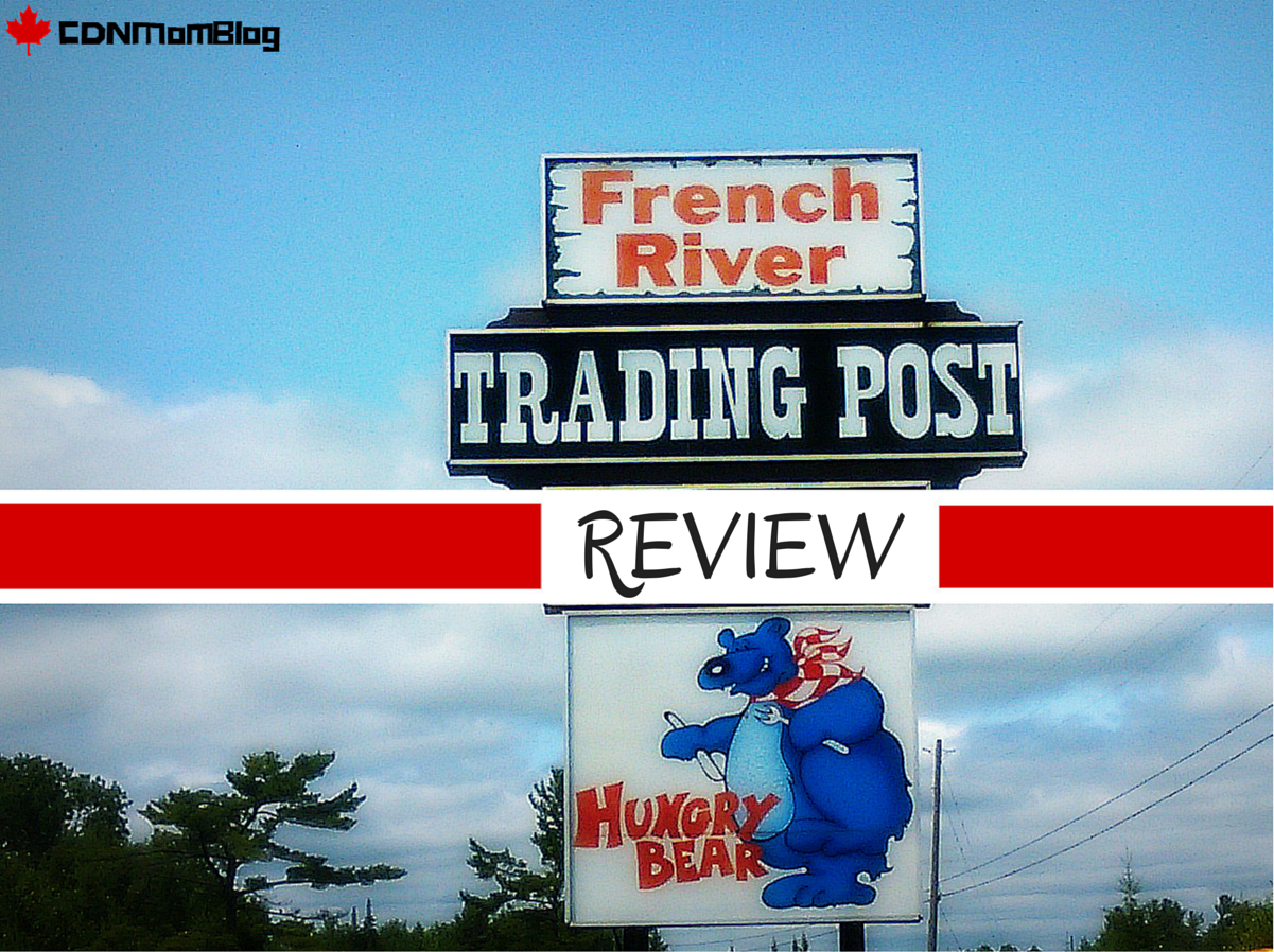 A Review of the French River Trading Post via CDNMomBlog